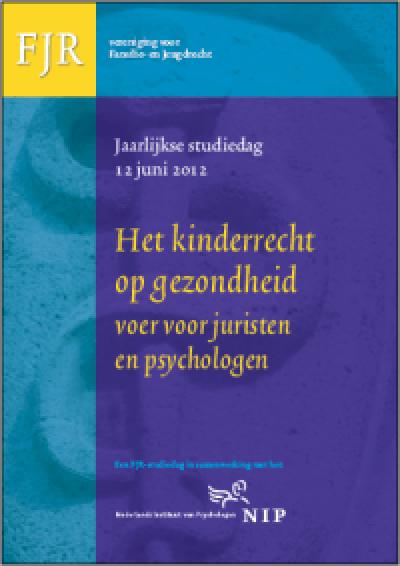 FJR Studiedag 2012 Het kinderrecht op gezondheid